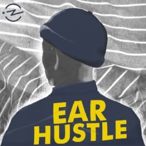 Logo for Ear Hustle Podcast