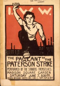 Poster for the Paterson Strike Pageant, 1913: a young white man raising his arm